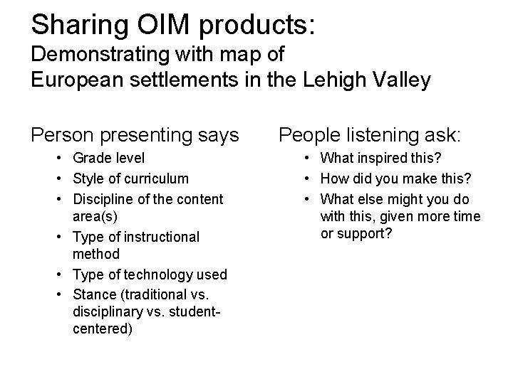Sharing OIM products: Demonstrating with map of European settlements in the Lehigh Valley Person