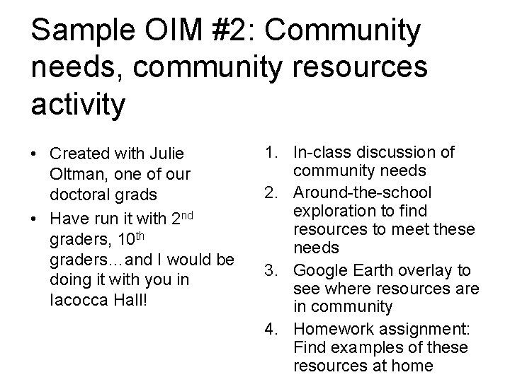 Sample OIM #2: Community needs, community resources activity • Created with Julie Oltman, one