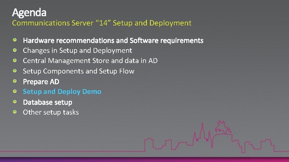 "Communications Server "" 14"" Setup and Deployment Changes in Setup and Deployment Central Management"