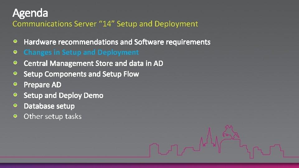 "Communications Server "" 14"" Setup and Deployment Changes in Setup and Deployment Other setup"