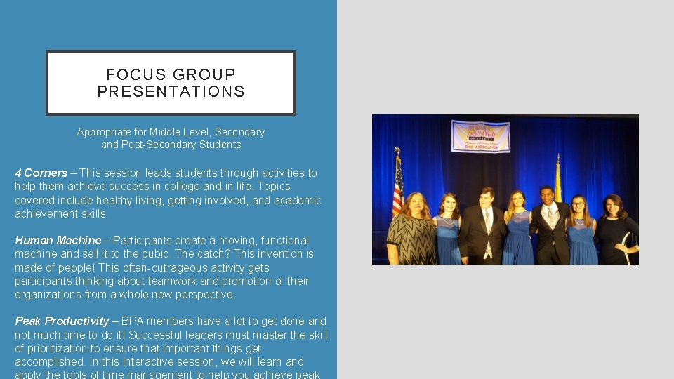 FOCUS GROUP PRESENTATIONS Appropriate for Middle Level, Secondary and Post-Secondary Students 4 Corners –