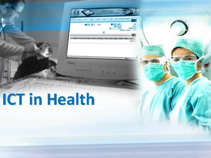 ICT in Health