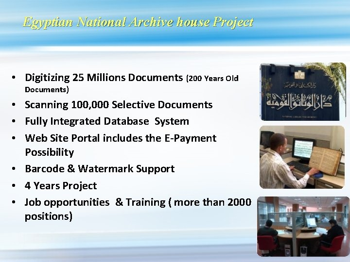 Egyptian National Archive house Project • Digitizing 25 Millions Documents (200 Years Old Documents)
