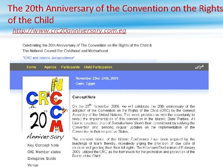 The 20 th Anniversary of the Convention on the Rights of the Child http: