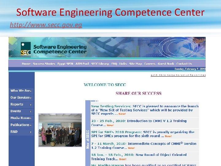 Software Engineering Competence Center http: //www. secc. gov. eg