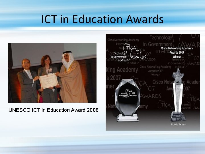 ICT in Education Awards UNESCO ICT in Education Award 2008