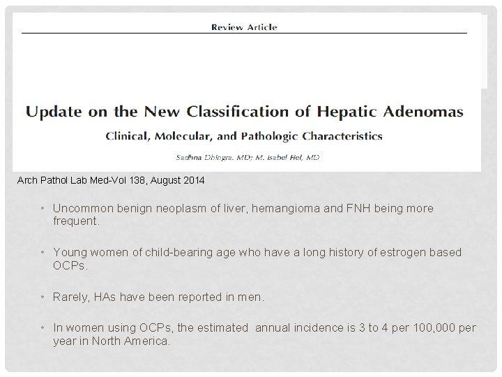 Arch Pathol Lab Med-Vol 138, August 2014 • Uncommon benign neoplasm of liver, hemangioma