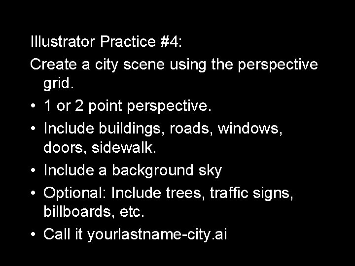 Illustrator Practice #4: Create a city scene using the perspective grid. • 1 or