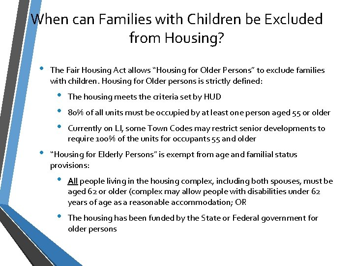 When can Families with Children be Excluded from Housing? • The Fair Housing Act