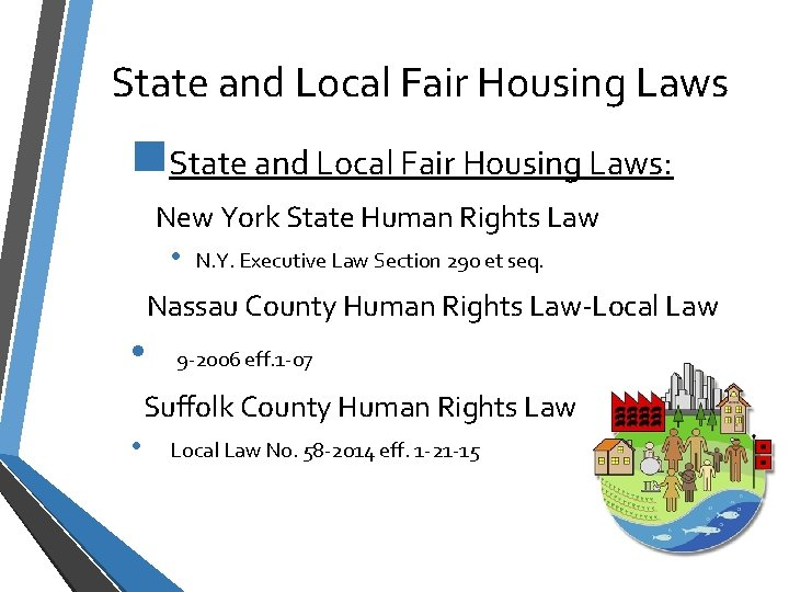 State and Local Fair Housing Laws n. State and Local Fair Housing Laws: New