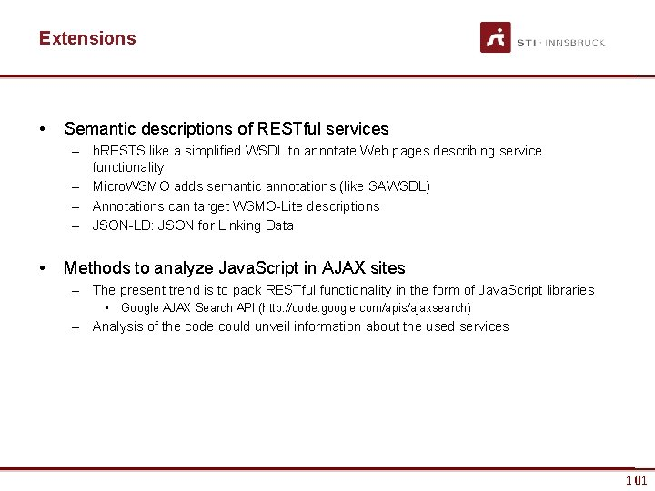 Extensions • Semantic descriptions of RESTful services – h. RESTS like a simplified WSDL