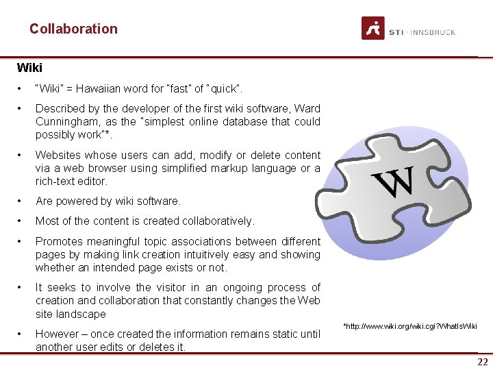 """Collaboration Wiki • """"Wiki"""" = Hawaiian word for """"fast"""" of """"quick"""". • Described by"""