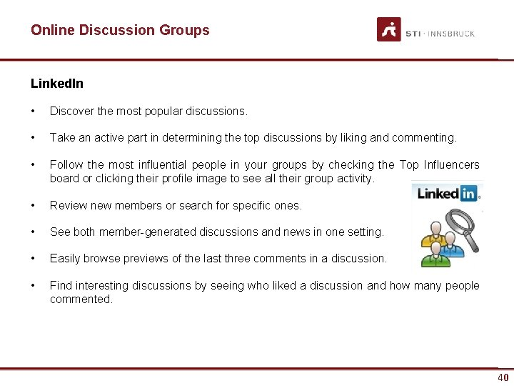 Online Discussion Groups Linked. In • Discover the most popular discussions. • Take an