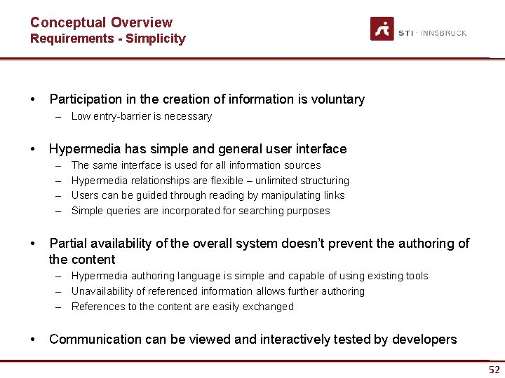 Conceptual Overview Requirements - Simplicity • Participation in the creation of information is voluntary