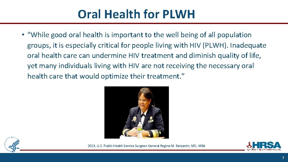 """Oral Health for PLWH • """"While good oral health is important to the well"""
