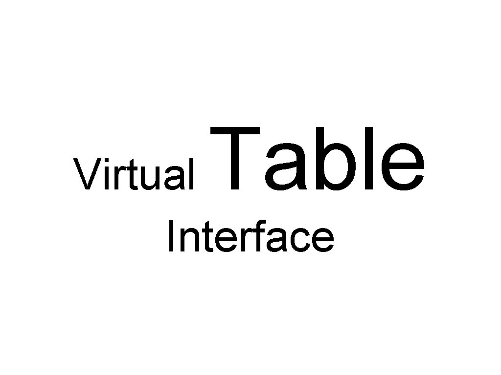 Table Virtual Interface