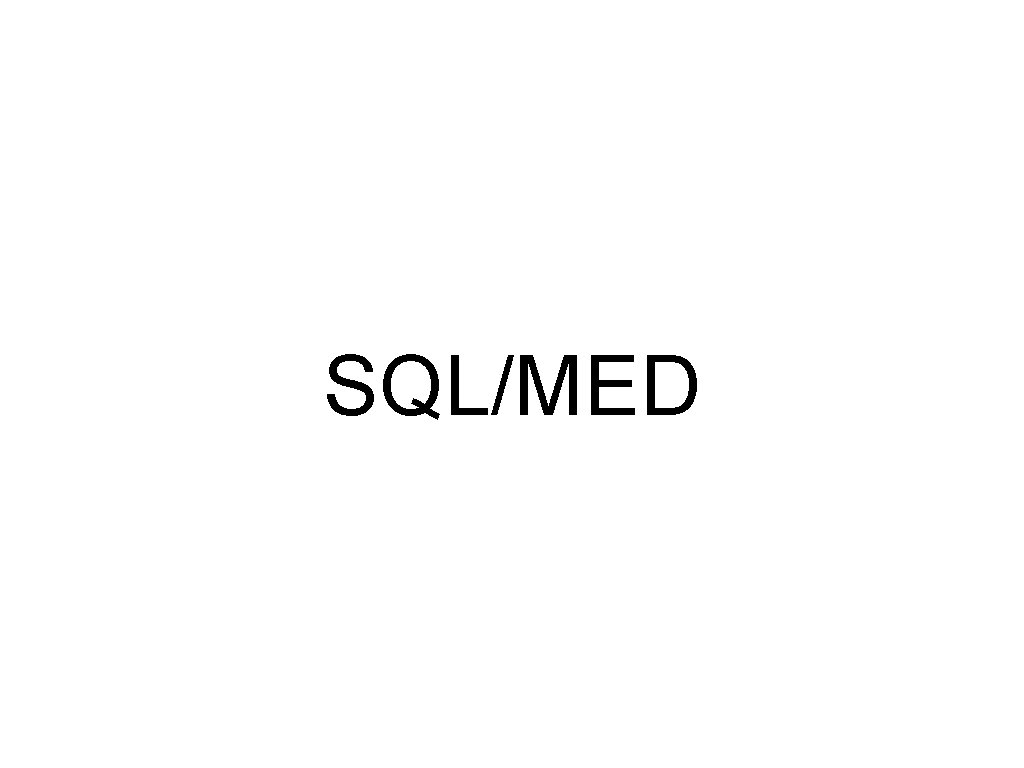 SQL/MED