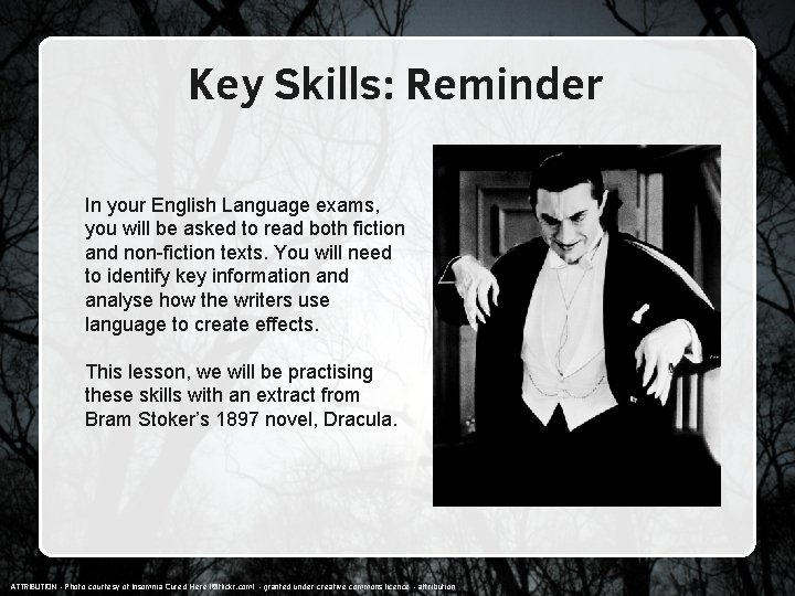 Key Skills: Reminder In your English Language exams, you will be asked to read