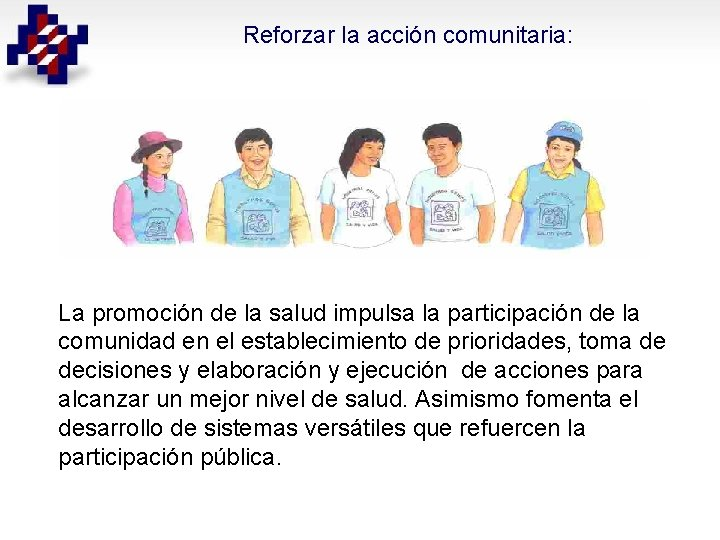 Reforzar la acción comunitaria: La promoción de la salud impulsa la participación de la