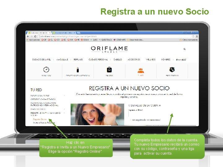 """Registra a un nuevo Socio Haz clic en """"Registra e Invita a un Nuevo"""