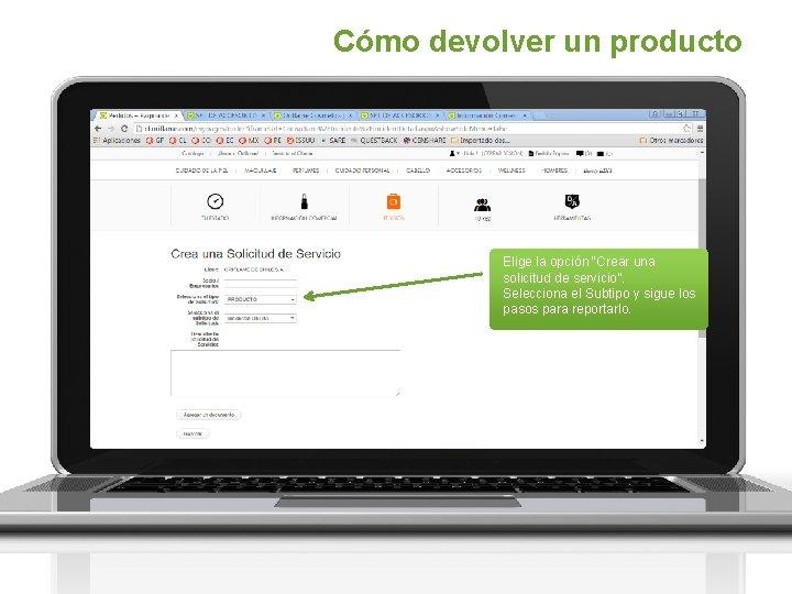 """Cómo devolver un producto Elige la opción """"Crear una solicitud de servicio"""". Selecciona el"""