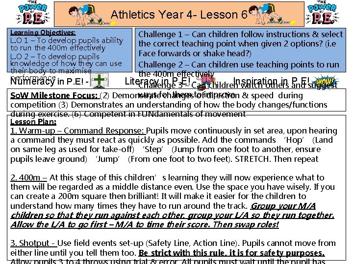 Athletics Year 4 - Lesson 6 Learning Objectives: Challenge 1 – Can children follow
