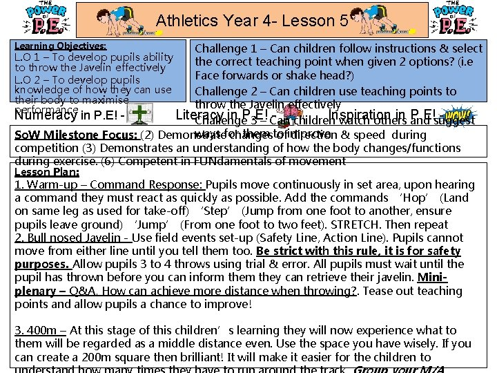 Athletics Year 4 - Lesson 5 Learning Objectives: Challenge 1 – Can children follow