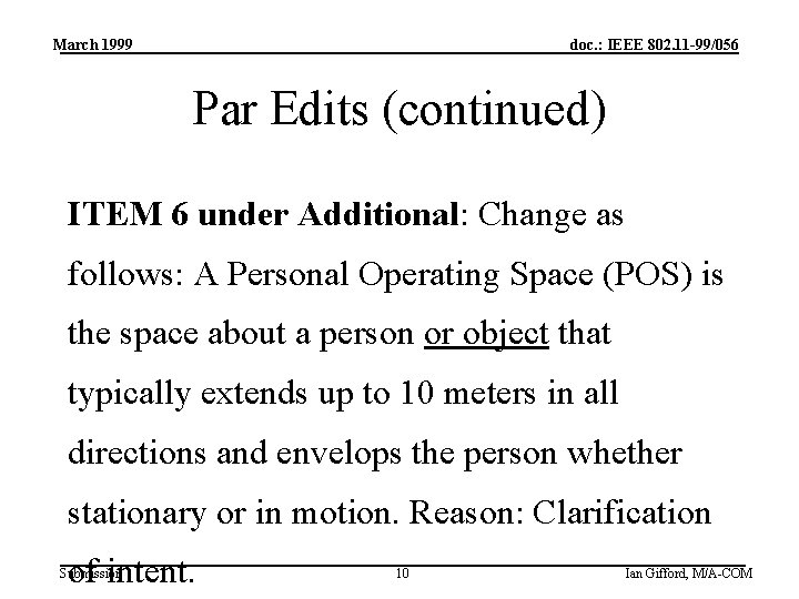 March 1999 doc. : IEEE 802. 11 -99/056 Par Edits (continued) ITEM 6 under