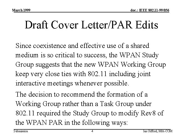 March 1999 doc. : IEEE 802. 11 -99/056 Draft Cover Letter/PAR Edits Since coexistence