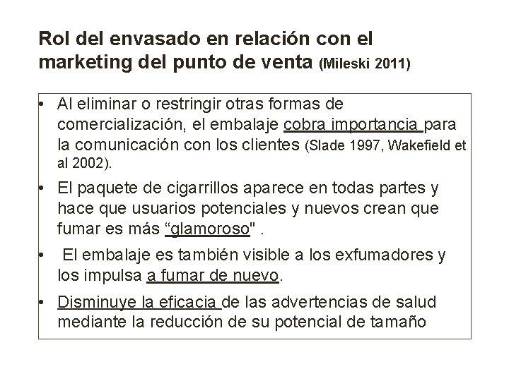 Rol del envasado en relación con el marketing del punto de venta (Mileski 2011)