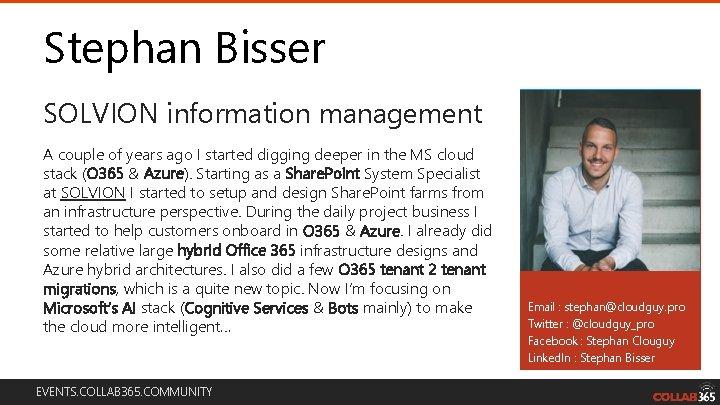 Stephan Bisser SOLVION information management A couple of years ago I started digging deeper