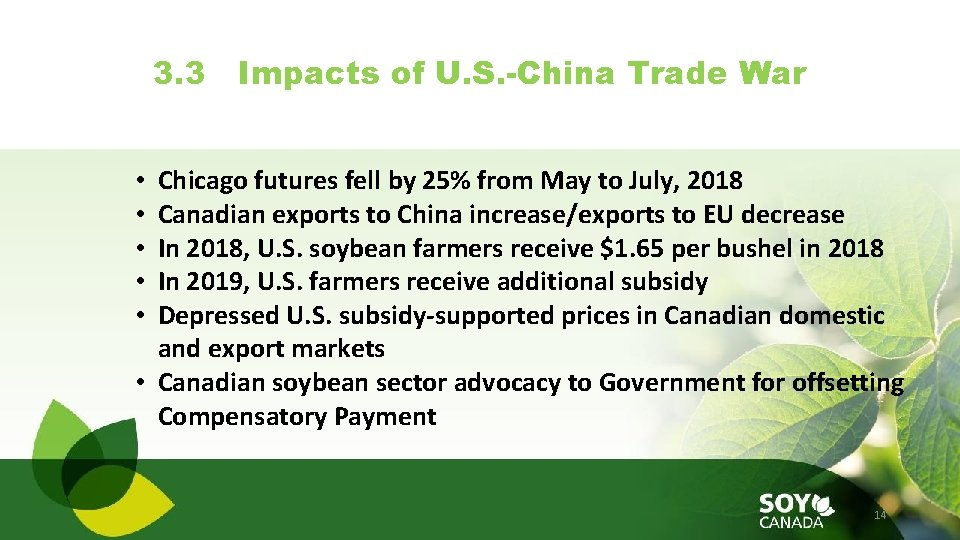 3. 3 Impacts of U. S. -China Trade War Chicago futures fell by 25%