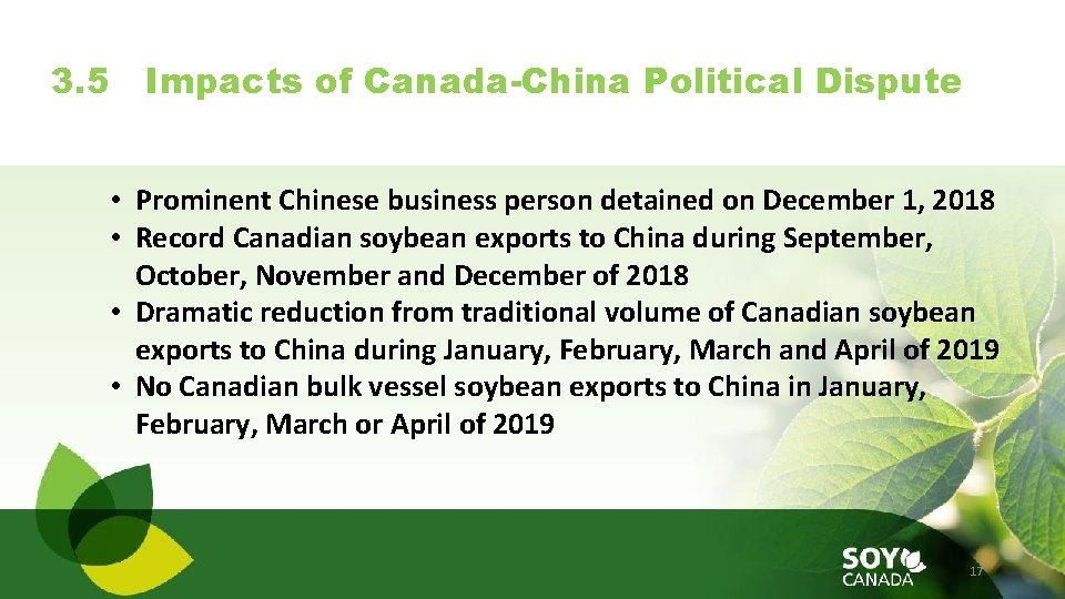 3. 5 Impacts of Canada-China Political Dispute • Prominent Chinese business person detained on