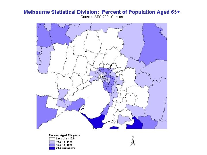 Melbourne Statistical Division: Percent of Population Aged 65+ Source: ABS 2001 Census