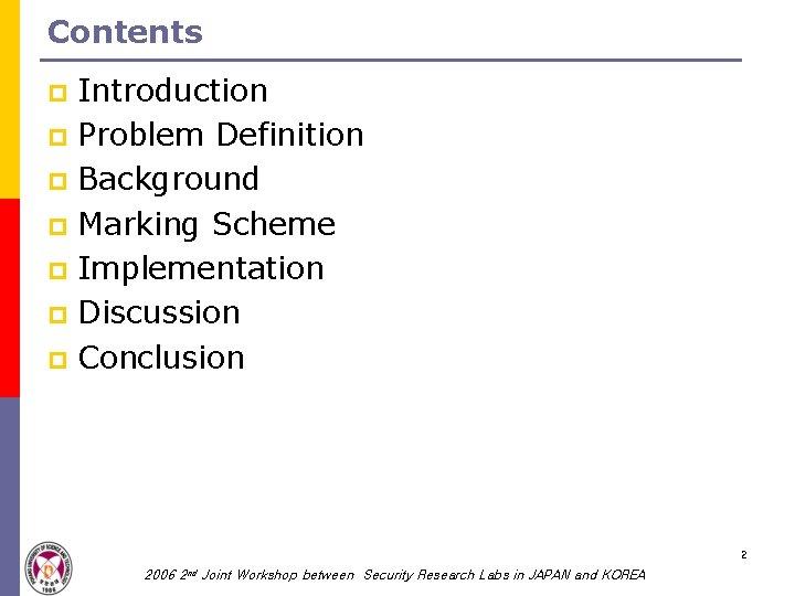 Contents Introduction p Problem Definition p Background p Marking Scheme p Implementation p Discussion