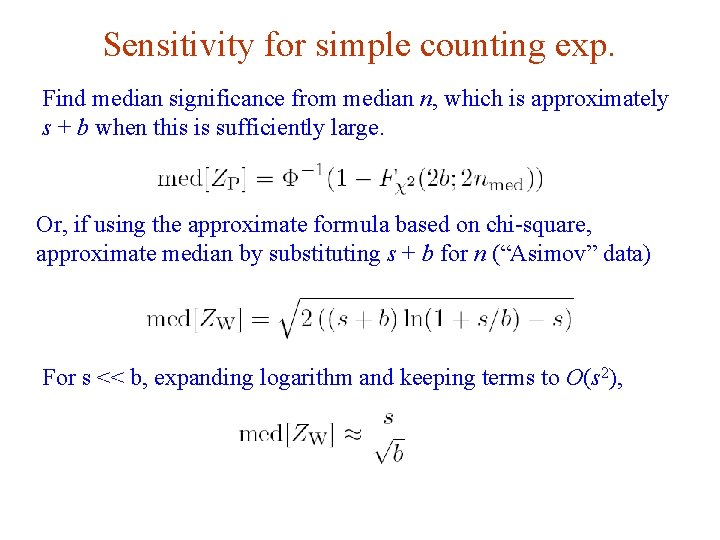 Sensitivity for simple counting exp. Find median significance from median n, which is approximately
