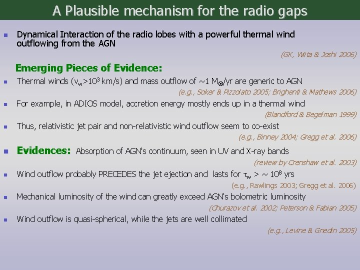 A Plausible mechanism for the radio gaps n Dynamical Interaction of the radio lobes