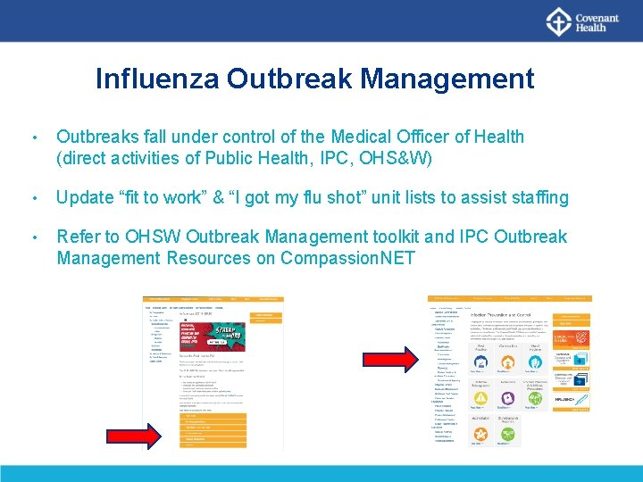 Influenza Outbreak Management • Outbreaks fall under control of the Medical Officer of Health