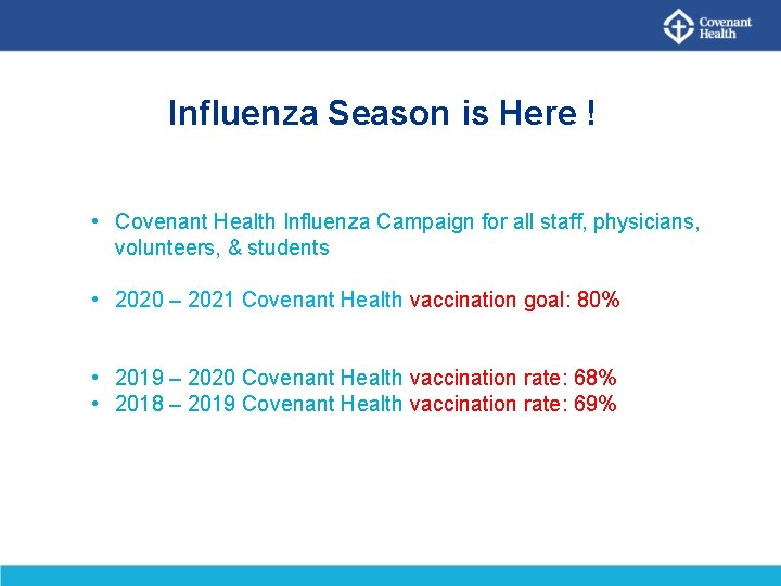 Influenza Season is Here ! • Covenant Health Influenza Campaign for all staff, physicians,