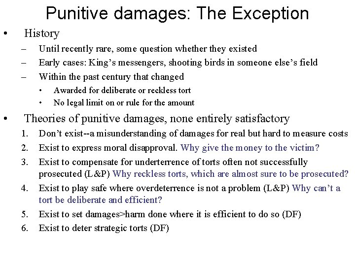 Punitive damages: The Exception • History – – – Until recently rare, some question