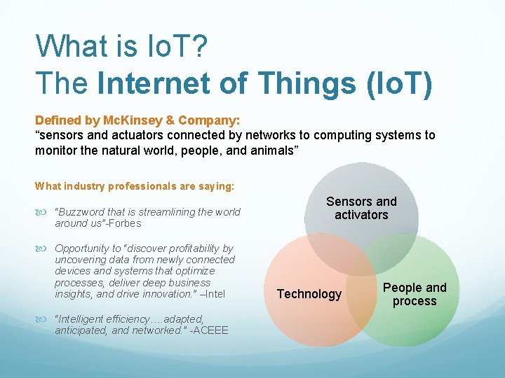 What is Io. T? The Internet of Things (Io. T) Defined by Mc. Kinsey