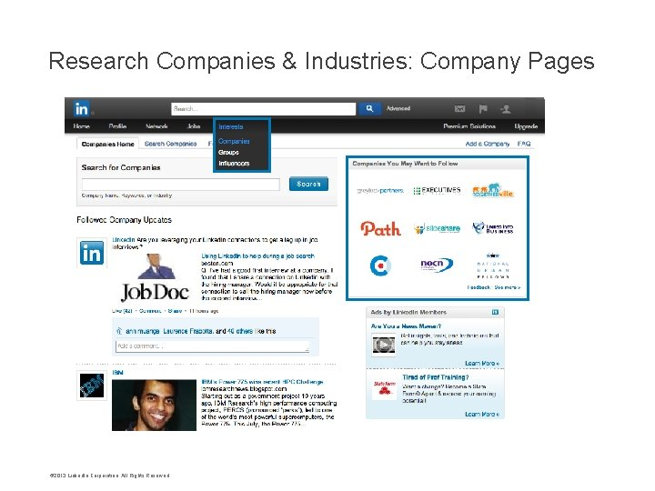 Research Companies & Industries: Company Pages • © 2013 Linked. In Corporation. All Rights