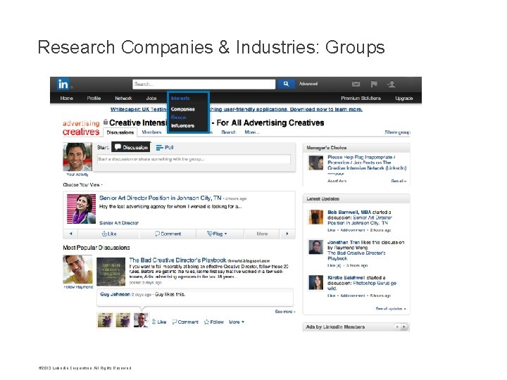 Research Companies & Industries: Groups © 2013 Linked. In Corporation. All Rights Reserved.