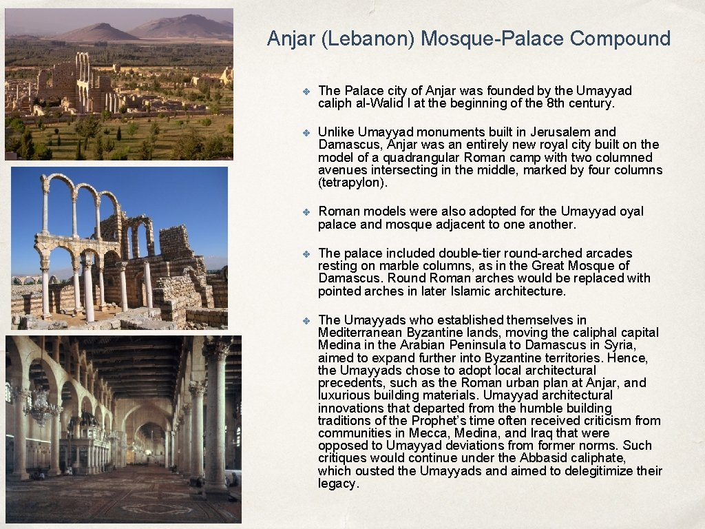 Anjar (Lebanon) Mosque-Palace Compound ✤ The Palace city of Anjar was founded by the