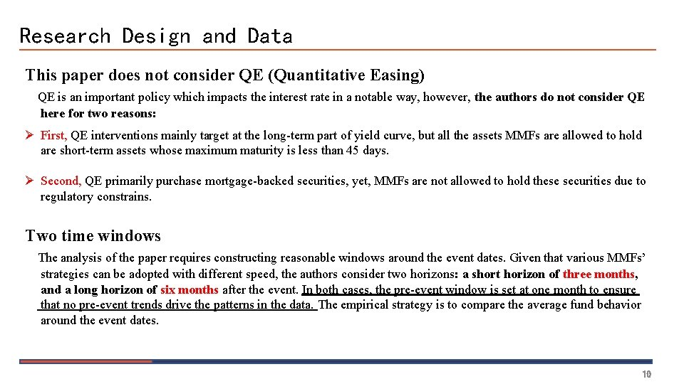 Research Design and Data This paper does not consider QE (Quantitative Easing) QE is
