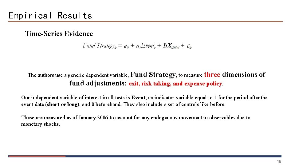 Empirical Results Time-Series Evidence The authors use a generic dependent variable, Fund Strategy, to