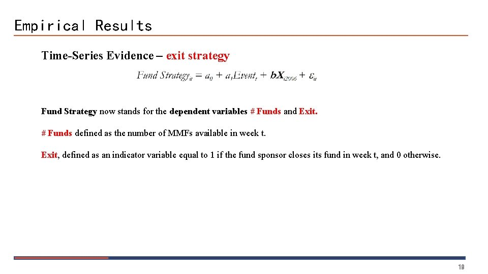 Empirical Results Time-Series Evidence – exit strategy Fund Strategy now stands for the dependent