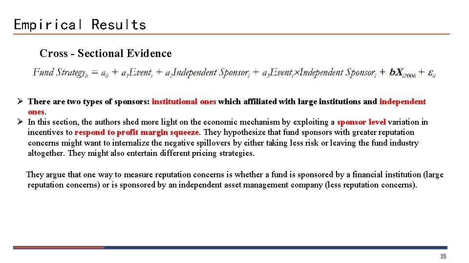 Empirical Results Cross - Sectional Evidence Ø There are two types of sponsors: institutional