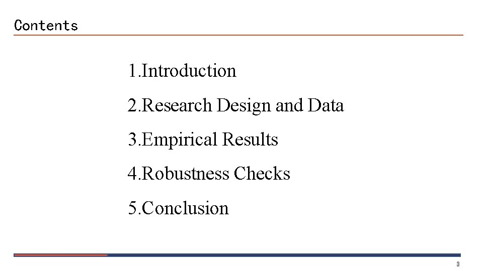 Contents 1. Introduction 2. Research Design and Data 3. Empirical Results 4. Robustness Checks