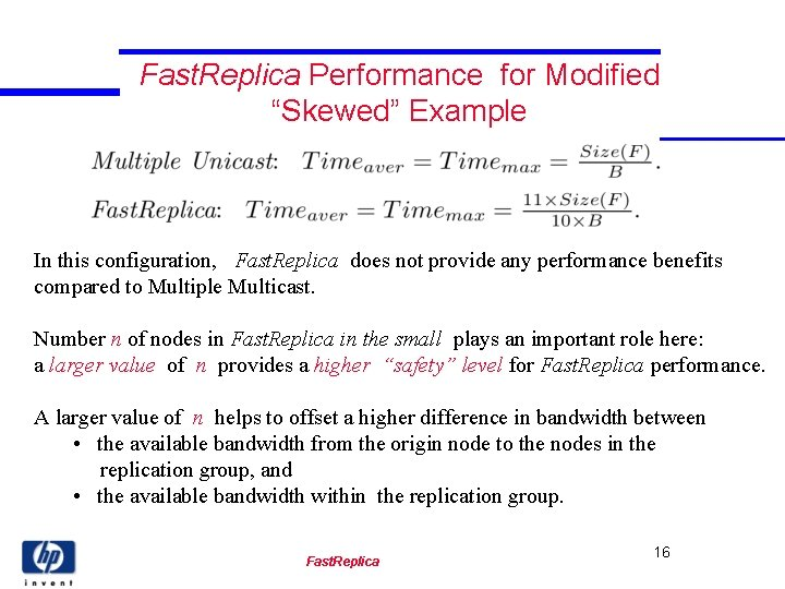 """Fast. Replica Performance for Modified """"Skewed"""" Example In this configuration, Fast. Replica does not"""